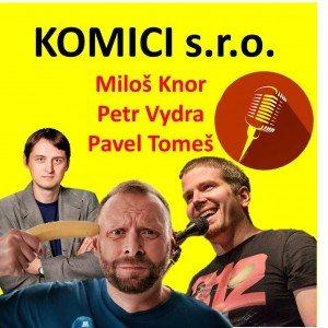 EN Komici s.r.o. – Miloš Knor, Petr Vydra a Pavel Tomeš
