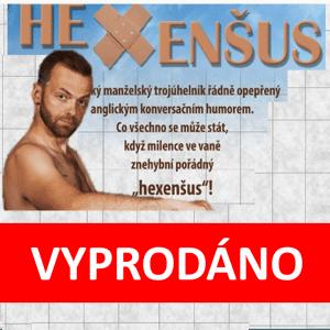 Hexenšus – divadelní představení