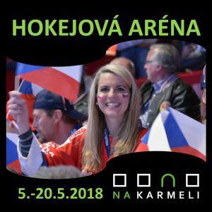Hokejová aréna – 20.5.2018 Boj o třetí místo a finále