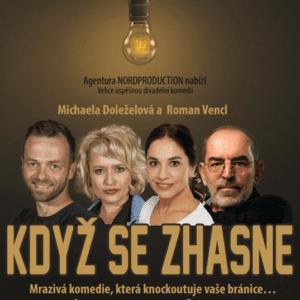 Když se zhasne – divadelní představení