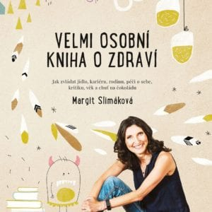 Zdraví pro každého – Margit Slimáková