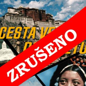 ZRUŠENO – Cesta vede do Tibetu